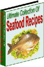 Ultimate Collection of Seafood Recipes