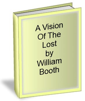 A Vision Of The Lost by William Booth