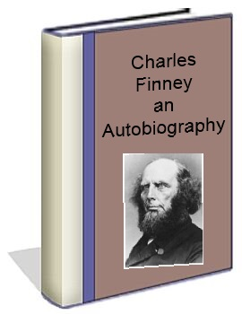 Charles Finney an Autobiography