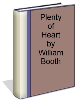 Plenty of Hearth by William Booth
