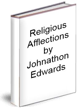 Religious Affections by Johnathon Edwards