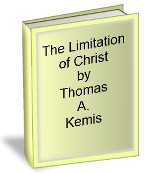 The Imitation of Christ by Thomas Al Kempis
