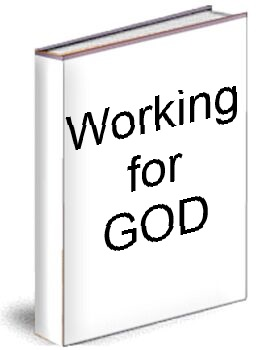 Working for GOD