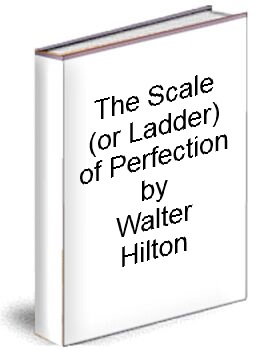 the Scale (or Ladder) of Perfectrin by Walter Hilton